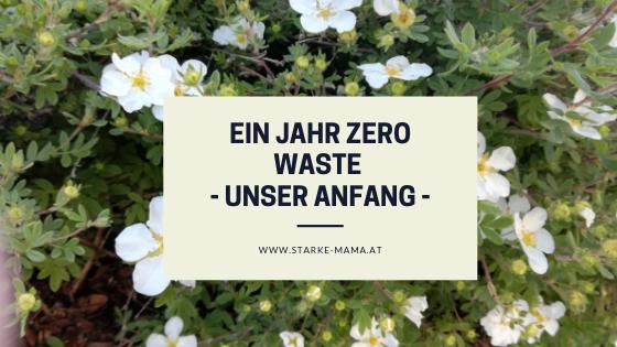 Ein Jahr Zero Waste, unser Anfang